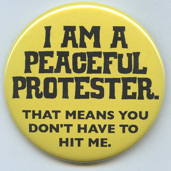Peaceful Protester Means you don't have to hit me by occutees, $3.00
