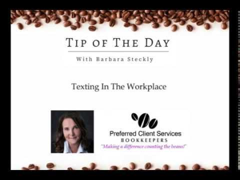 Business Tip of The Day # 21 - Texting In The Workplace