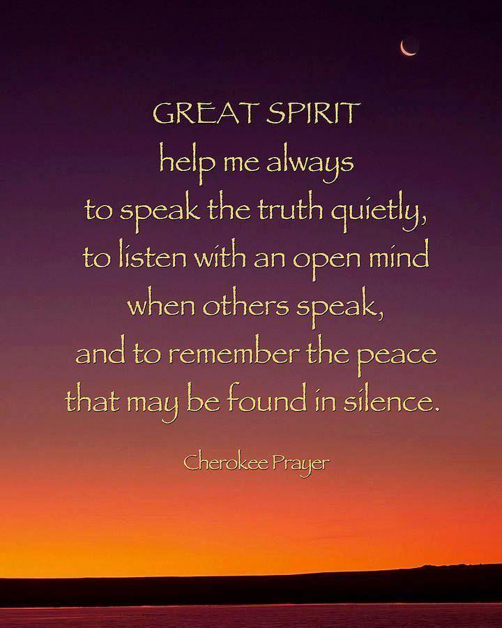 Cherokee Prayer #native #american