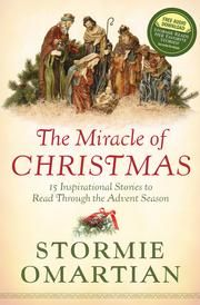 The Miracle of Christmas - 15 Inspirational Stories to Read Through the Advent Season ebook by Stormie Omartian