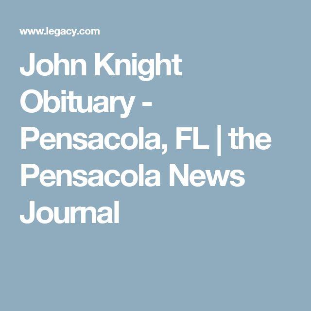 John Knight Obituary - Pensacola, FL | the Pensacola News Journal