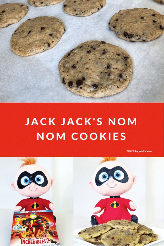 Jack Jack Cookies And Incredibles 2 Blu Ray Best Chocolate Chip Cookie Cookies Cookies Recipes Chocolate Chip