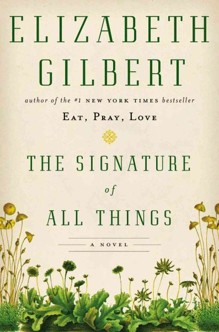 9 best susans favorite books images on pinterest books to read gilbert puts a novel spin on love and all things botanical fandeluxe Images