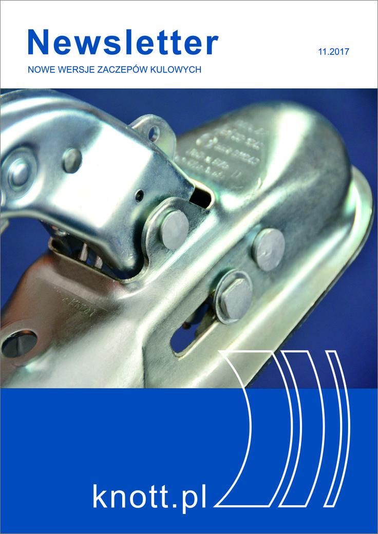 Zachęcamy do zapoznania się z treścią naszego newslettera na temat nowych wersji zaczepów kulowych. Jest on dostępny na www.knott.pl.