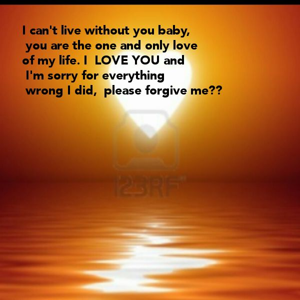 i am sorry please forgive me Then say  i'm sorry and please forgive me you say this to acknowledge that  something--without you knowing what it is----has gotten into your body/mind.