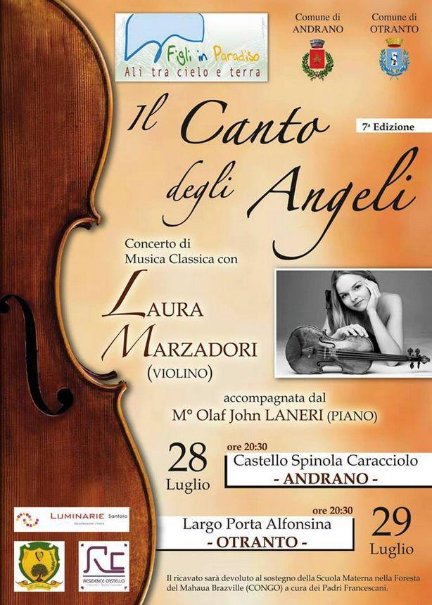 #Otranto Largo Porta Alfonsina, 29 luglio 2013 ore 20.30... Il Canto degli Angeli, concerto di beneficenza di musica classica.