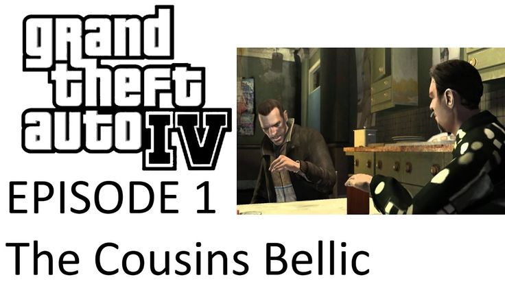 Grand Theft Auto IV - The Cousins Bellic (Fanmade TV-series pilot)