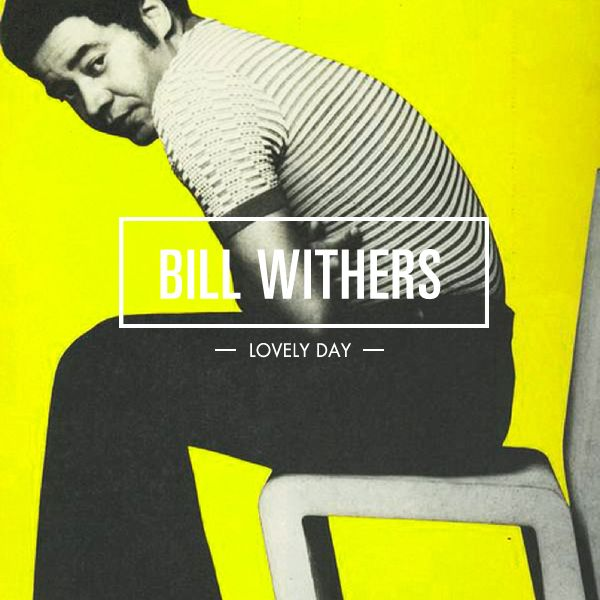 bill-withers-lovely-day