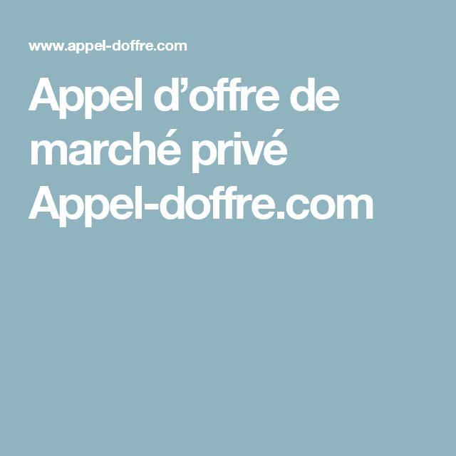 Appel d'offre de marché privé Appel-doffre.com