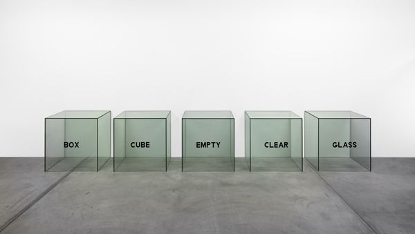 Box, Cube, Empty, Clear, Glass – a Description (1965), by Joseph Kosuth