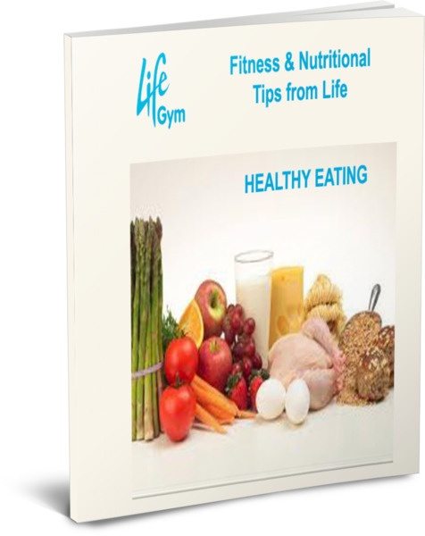 Healthy Eating advice from Life Gym