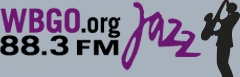 Jazz & Blues 24/7 in the New York metro area on your dial at 88.3 FM & streaming online at wbgo.org.