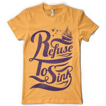 refuse to sink digital design template in vector format featuring detailed hand lettering message for sailors now available for adobe illustrator - Shirt Design Ideas