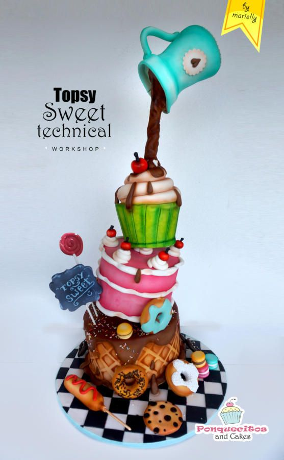 Topsy Sweet Technical by Marielly Parra | Cakes & Cake ...
