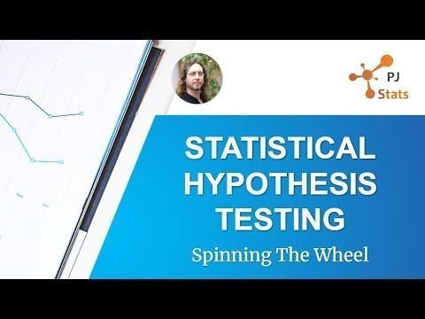 Statistics Video : How to choose the correct Hypothesis Test every time. PJ Stats – Statistical Hypothesis Testing – Spinning The Wheel – YouTube #sta…
