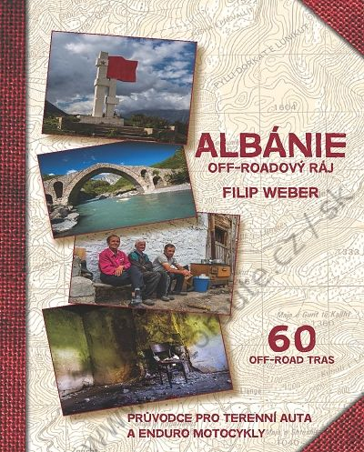 Albania - 60 off-road routes for enduro bikes and 4x4