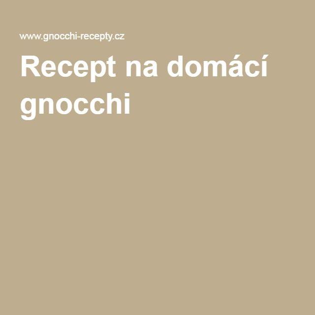 Recept na domácí gnocchi