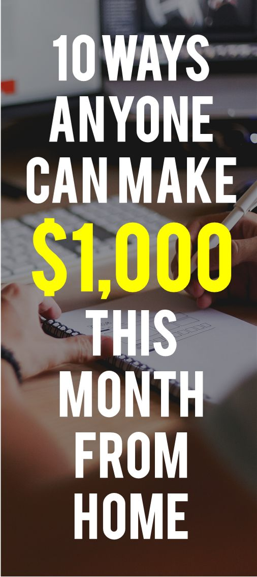 Looking for ways to make extra money from home? Here are ten ways to make at least $1,000 extra cash this month. There is something for everyone on this list!