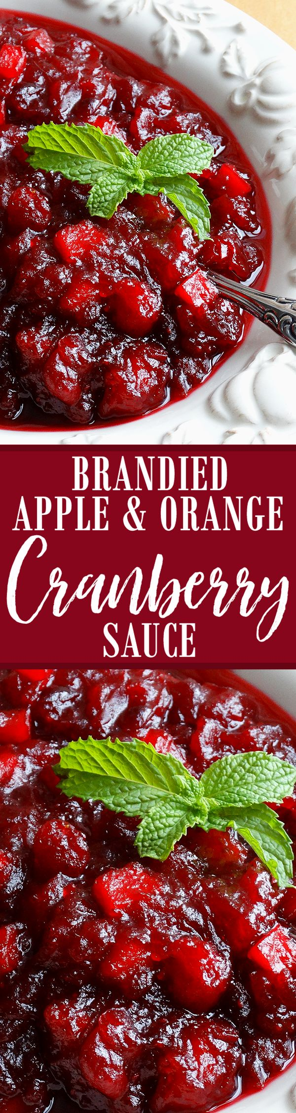 Brandied Apple and Orange Cranberry Sauce ~ The BEST Cranberry Sauce ever! Made with apple cider, chopped tart apple, fresh orange juice and zest, spiced and sweetened just right, with a splash of Grand Marnier® orange brandy. Everyone will rave and LOVE this recipe for the Thanksgiving and Christmas holidays!