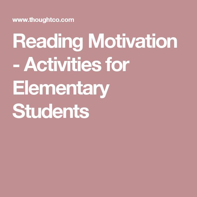 Reading Motivation - Activities for Elementary Students