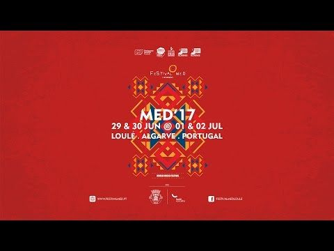 Festival MED 2017 - Video Promocional | Via CM Loulé Come to Loulé at the beginning of the summer and appreciate the typical sounds and flavours of several countries. 29th June to 2nd July + info:http://www.festivalmed.pt #Portugal