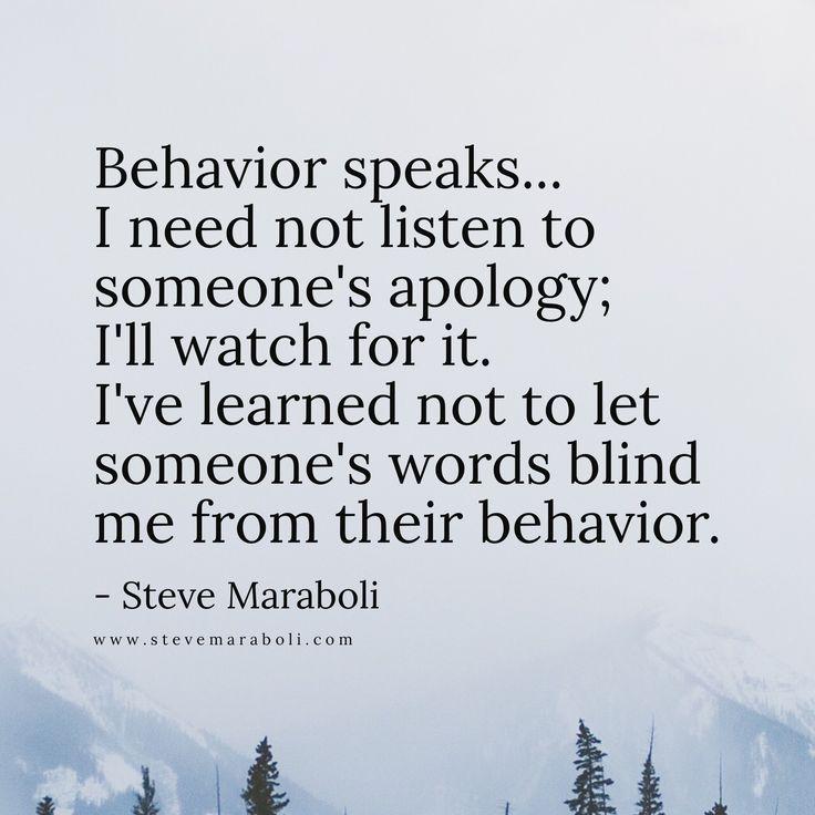 Behavior speaks...