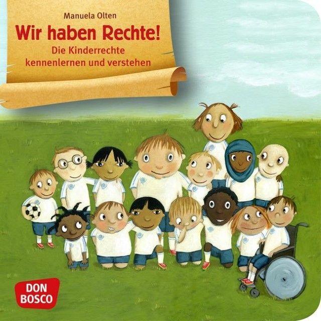 Manuela Olten: Wir haben Rechte! Die Kinderrechte...