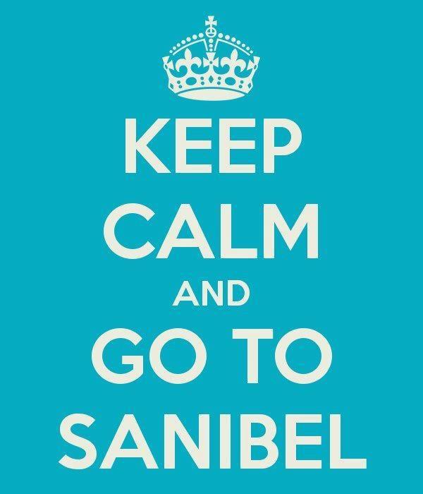 ☼ Sanibel Island, Florida ☼ — Keep Calm and Go To SANIBEL