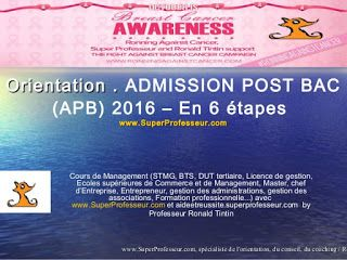 Admission Post-BAC (APB) 2016 en 6 étapes - www.SuperProfesseur.com by aideetreussite.superprofesseur.com /Ronald Tintin/ Lyna Hussein & Ronning Against Cancer