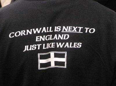 Cornish, not English. ---- Though still technically a part of England so far, rather like Quebec/Canada.