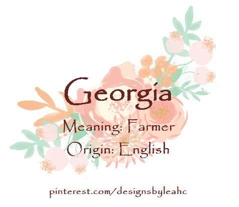 Baby Name Georgia Meaning Farmer Origin English Nicknames Gigi