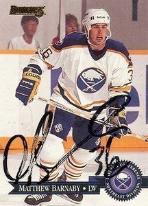 Matthew Barnaby 1995 Donruss Autograph #383 Sabres Penguins by The Steel City Auctions Gallery. $9.99. Hand signed, authenticity guaranteed for life... --Please click on the image for a closer view at this item--... Please check out our Amazon store for a wide variety of authenticated autographed collectibles... BUY WITH CONFIDENCE!... We've sold onilne since 1997, completing well over 100,000 transactions in that time...