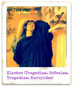 Según la mitología griega, Electra es hija de Agamenón y Clitemnestra, y hermana de Orestes. Agamenón fue asesinado por su esposa y Egisto, su amante, tras regresar de Troya. También quisieron acabar con el joven heredero Orestes, pero Electra le facilitó la huida a Focis. Según otra versión Orestes ya había huido antes del asesinato. Electra permaneció en Micenas y cuando Orestes regresó, le aconsejó vengarse de su madre y Egisto. Electra presenció el acto de venganza final.