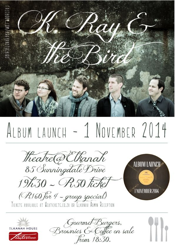 Don't miss the album launch for K, Ray and the Bird!