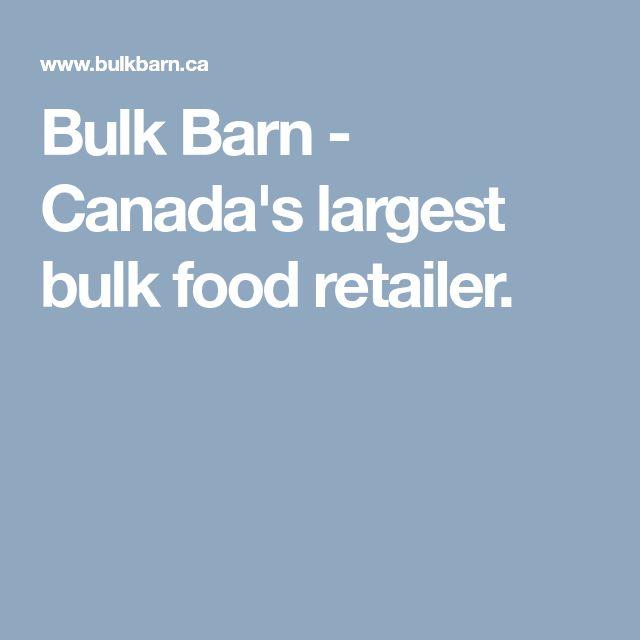 Bulk Barn - Canada's largest bulk food retailer.
