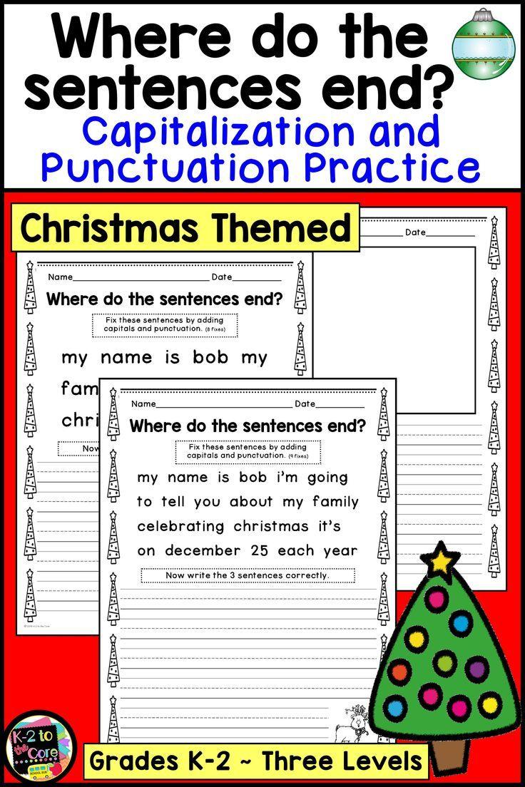 Christmas Writing Punctuation And Capitalization Practice Kindergarten Worksheets Christmas Writing Practices Worksheets [ 1104 x 736 Pixel ]