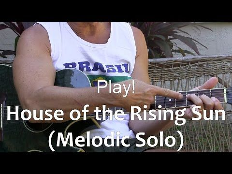 How to Play The House of The Rising Sun with Lead Guitar Lesson L24 - YouTube