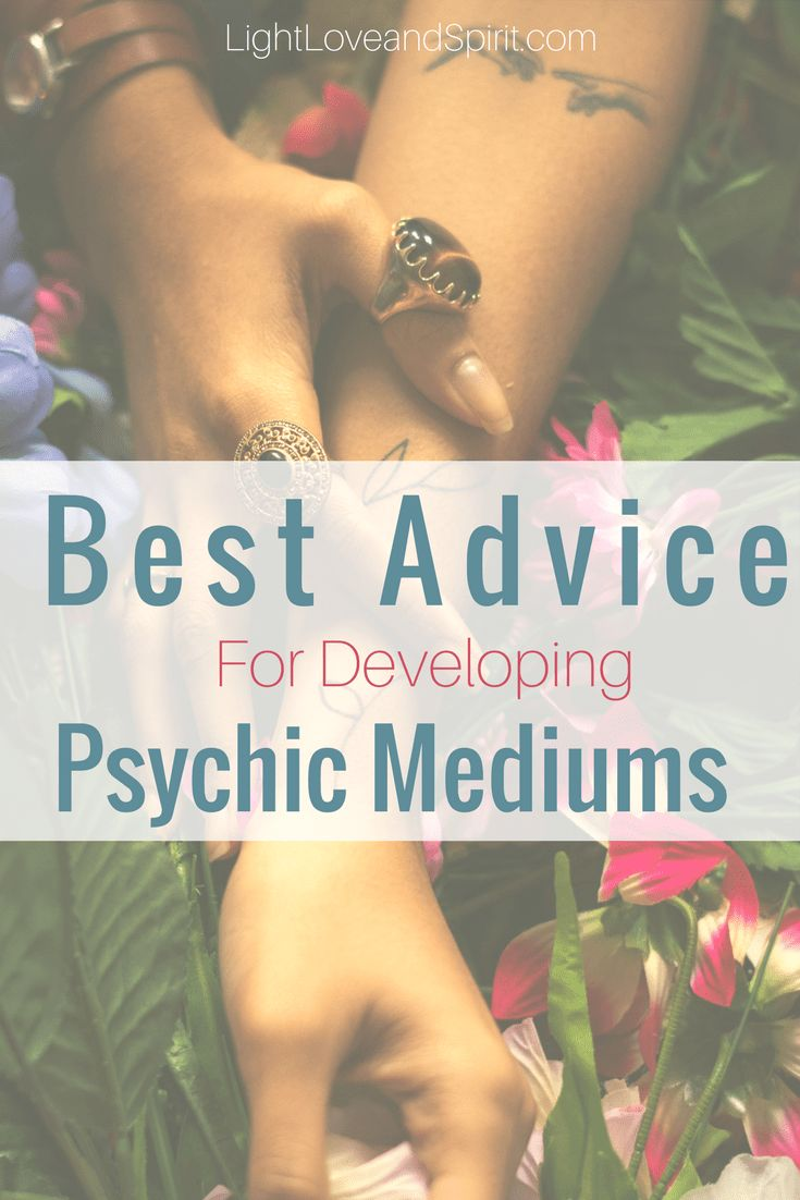 Best Advice For Developing Psychic Mediums