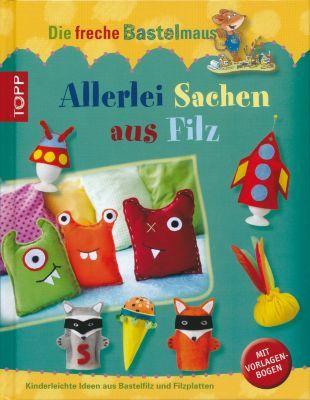 """Buch """"Allerlei Sachen aus Filz"""" € 9,99"""