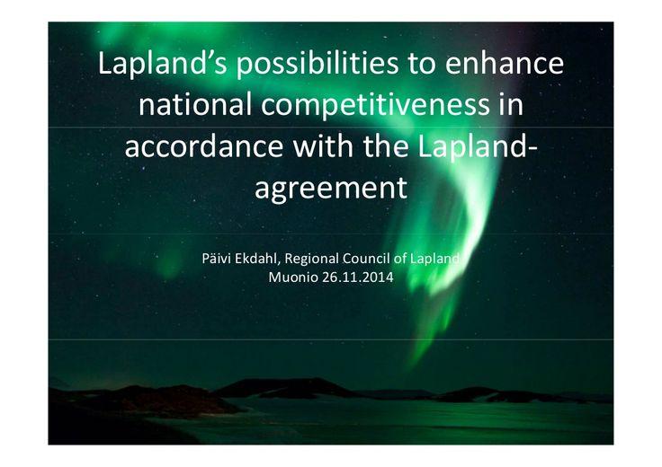 #NLC3 Northern Lights Corridor Seminar Presentation by Päivi Ekdahl Regional Council of Lapland, Olos Muonio 26.11.2014 by Katri Rantakokko via slideshare