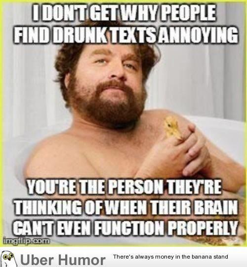 Haha I love getting drunk texts
