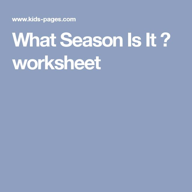 What Season Is It ? worksheet