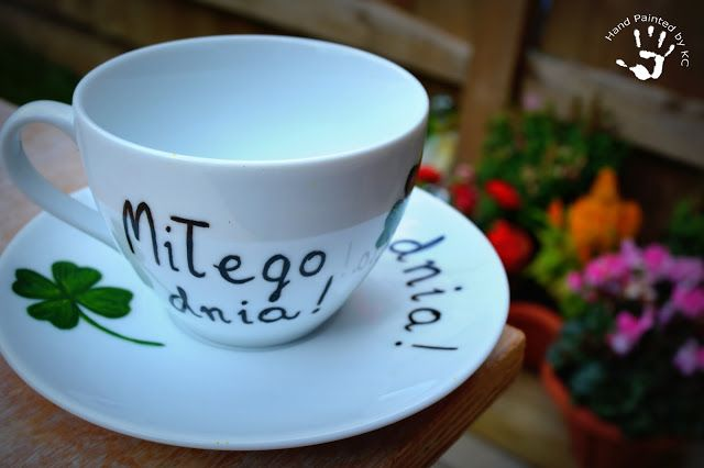 Filiżanka miłego dnia, ręcznie malowana!  Hand painted cup with polish inscription 'have a nice day'!  #handmade #handpainted #cup #diy #gift #clover #haceniceday #filiżanka #prezent #miłegodnia