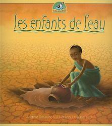 Les Enfants de l'eau #04 - ANGELE DELAUNOIS - GERARD FRISCHETEAU