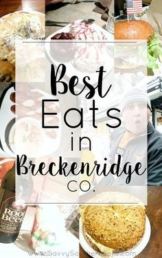 Food Guide to Breckenridge, CO | Breckenridge, Colorado | Eating in Breckenridge | Breckenridge Food