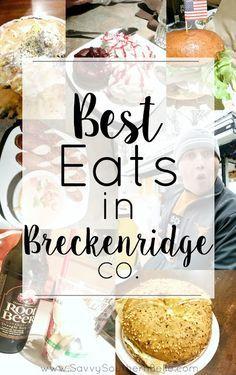 Food Guide to Breckenridge, CO | Breckenridge, Colorado | Eating in Breckenridge | Breckenridge Food