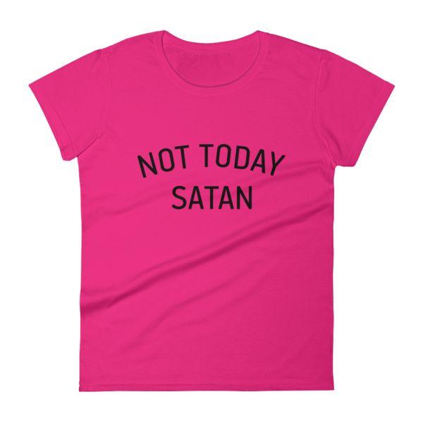 Not Today Satan Women's Short Sleeve T-shirt-Loddiedadesigns.com