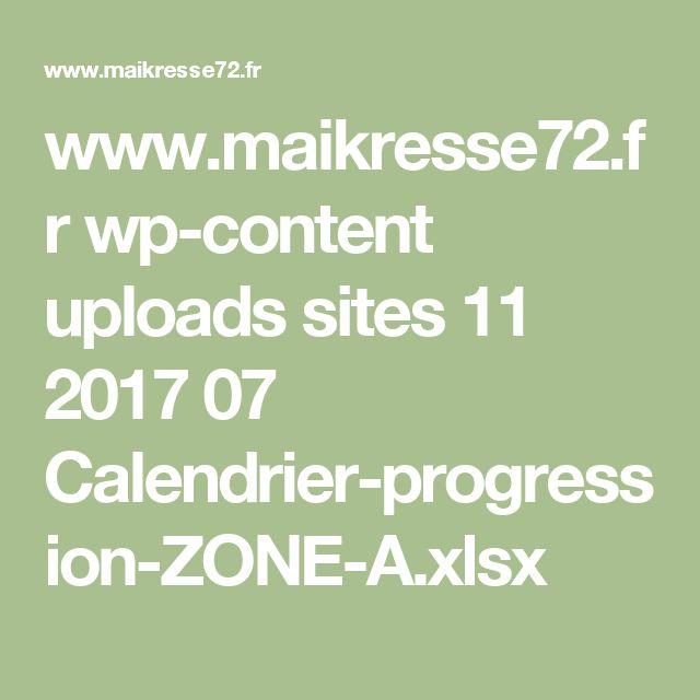 www.maikresse72.fr wp-content uploads sites 11 2017 07 Calendrier-progression-ZONE-A.xlsx