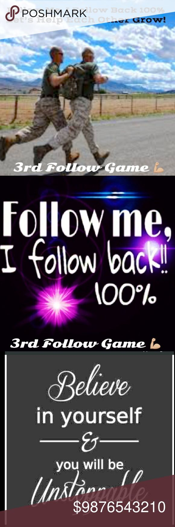 Follow Game #3 FACT: More Followers = More Sales.  Let's Work together to achieve both. I'm a former marine. I don't leave my people behind. If you follow me I WILL FOLLOW YOU! Posh Love Other