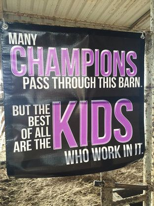 Champion Kids Motivational Barn Banner - Stock Show Sweethearts - Order here http://www.stockshowsweethearts.com/champion-kids-motivational-barn-banner/